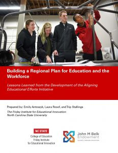 Building a Regional Plan for Education and the Workforce: Lessons Learned from the Development of the Aligning Educational Efforts Initiative