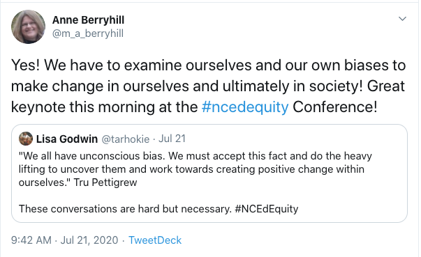 """Retweet from Anne Berryhill: Yes! We have to examine ourselves and our own biases to make change in ourselves and ultimately in society! Great keynote this morning at the #ncedequity Conference! Original tweet from Lisa Godwin: """"We all have unconscious bias. We must accept this fact and do the heavy lifting to uncover them and work towards creating positive change within ourselves."""" Tru Pettigrew  These conversations are hard but necessary. #NCEdEquity"""