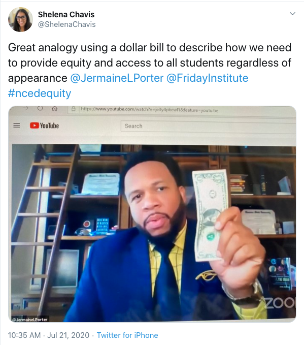 Tweet from Shelena Chavis: Great analogy using a dollar bill to describe how we need to provide equity and access to all students regardless of appearance @JermaineLPorter @FridayInstitute #ncedequity
